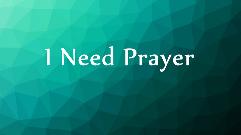 i-need-prayer