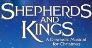 Shepherds & Kings: A Dramatic Musical