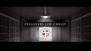 Ministry Opportunity: Prisoners for Christ