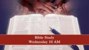 Wednesday Morning Bible Study 10 AM